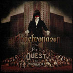 Anachroneon The futile Quest for Immortality