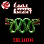 EAGLE KNIGHT The Rising heavy metal