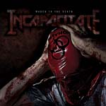 Incapacitate March to the death heavy metal