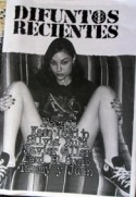 Difuntos Recientes fanzine review at Zombie Ritual Fanzine