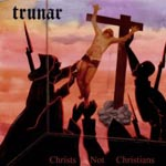 Trunar Christ not Christians review at Zombie Ritual Zine