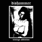 Dishammer Vintage Addiction Review at Zombie Ritual Zine