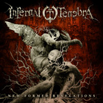 Infernal Tenebra New Formed Revelations Review at Zombie Ritual Zine