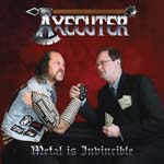 AXECUTER Metal is Invincible review at Zombie Ritual Zine