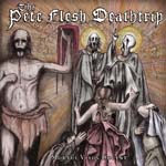 The Pete Flesh Deathtrip Mortui Vivos Docent Cover
