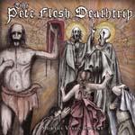 The Pete Flesh Deathtrip Mortui Vivos Docent Cover