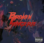 Broken Lingerie cover art