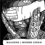 Maligno mundo ciego cover artwork